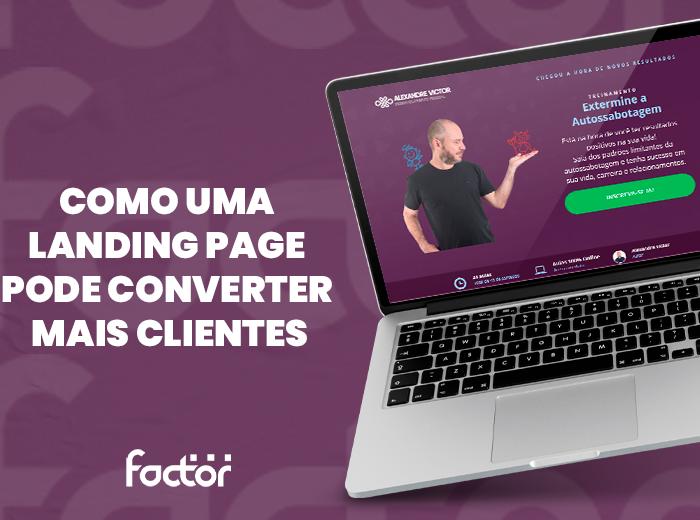Como uma Landing Page pode converter mais clientes